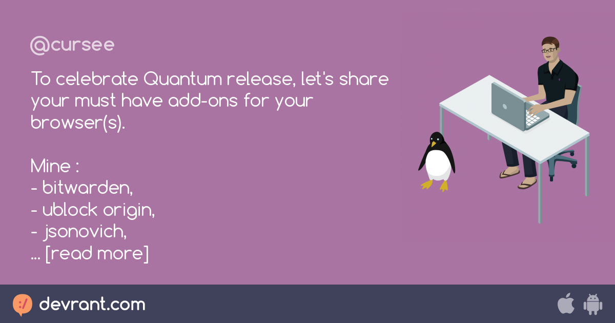 firefox - To celebrate Quantum release, let's share your must have