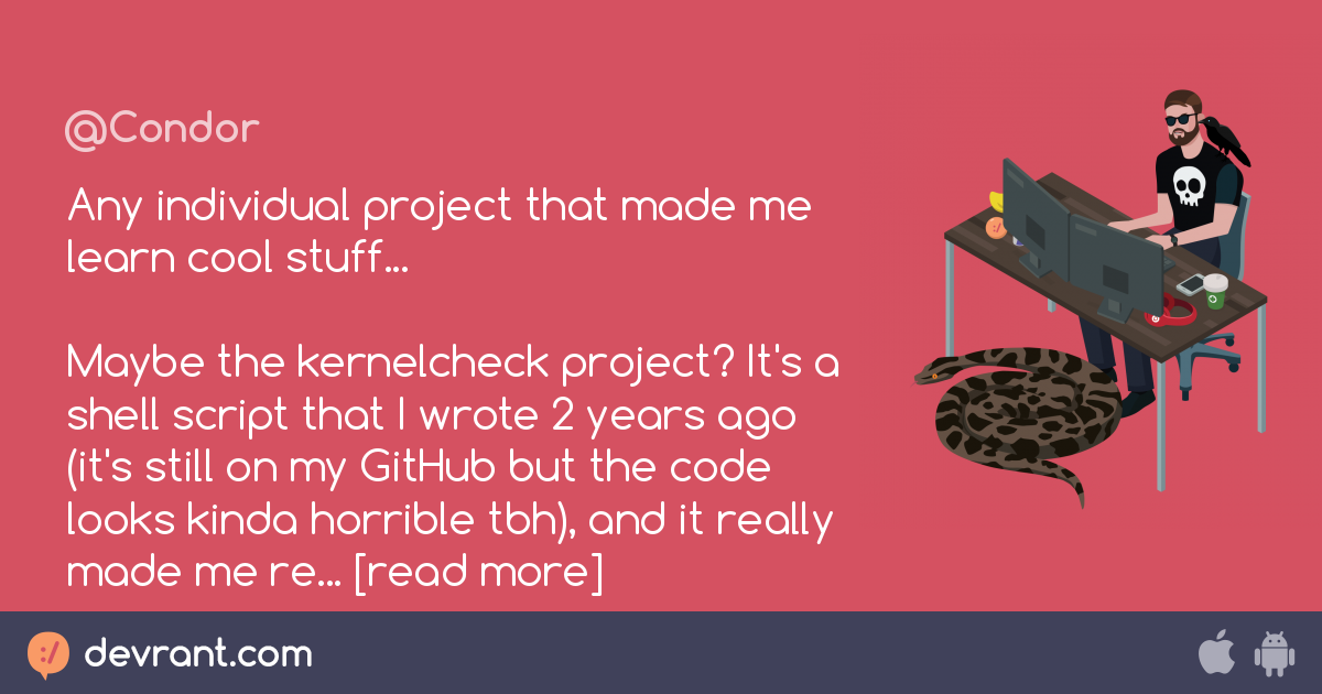 Project that made you learn cool stuff? - devRant