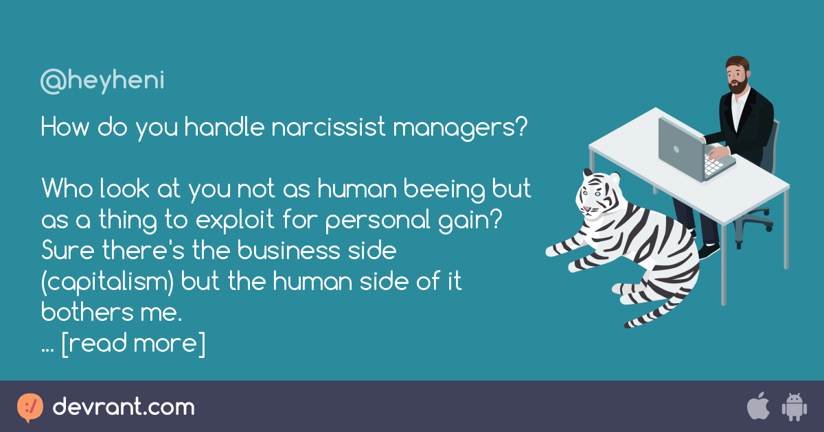 narcissism - How do you handle narcissist managers? Who look at you