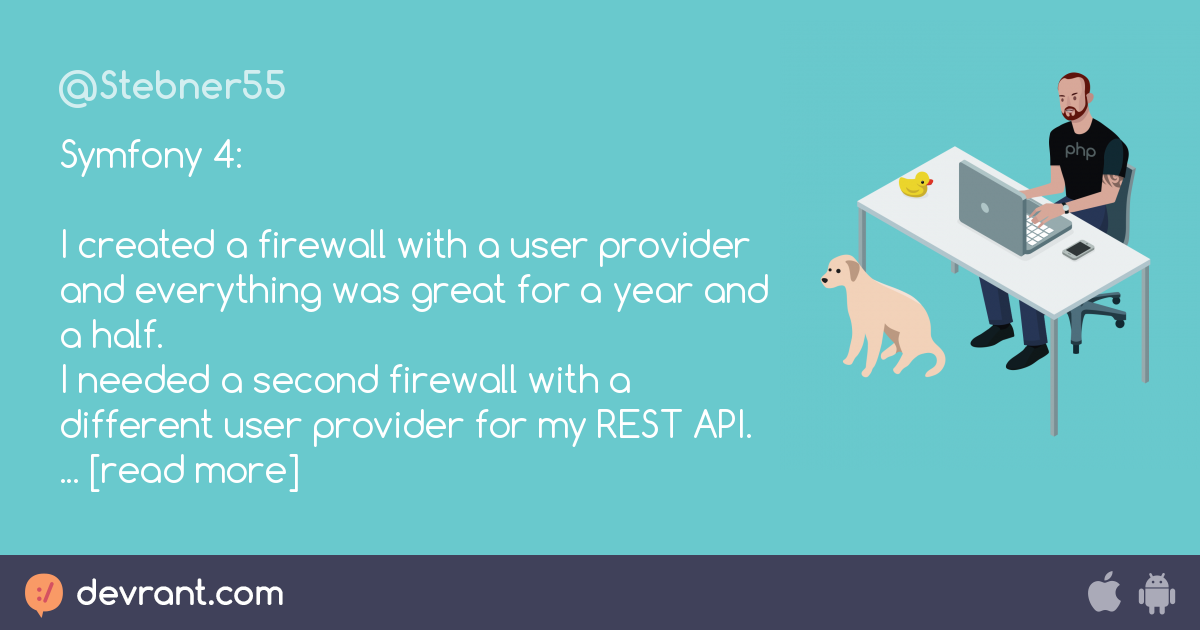 php - Symfony 4: I created a firewall with a user provider and