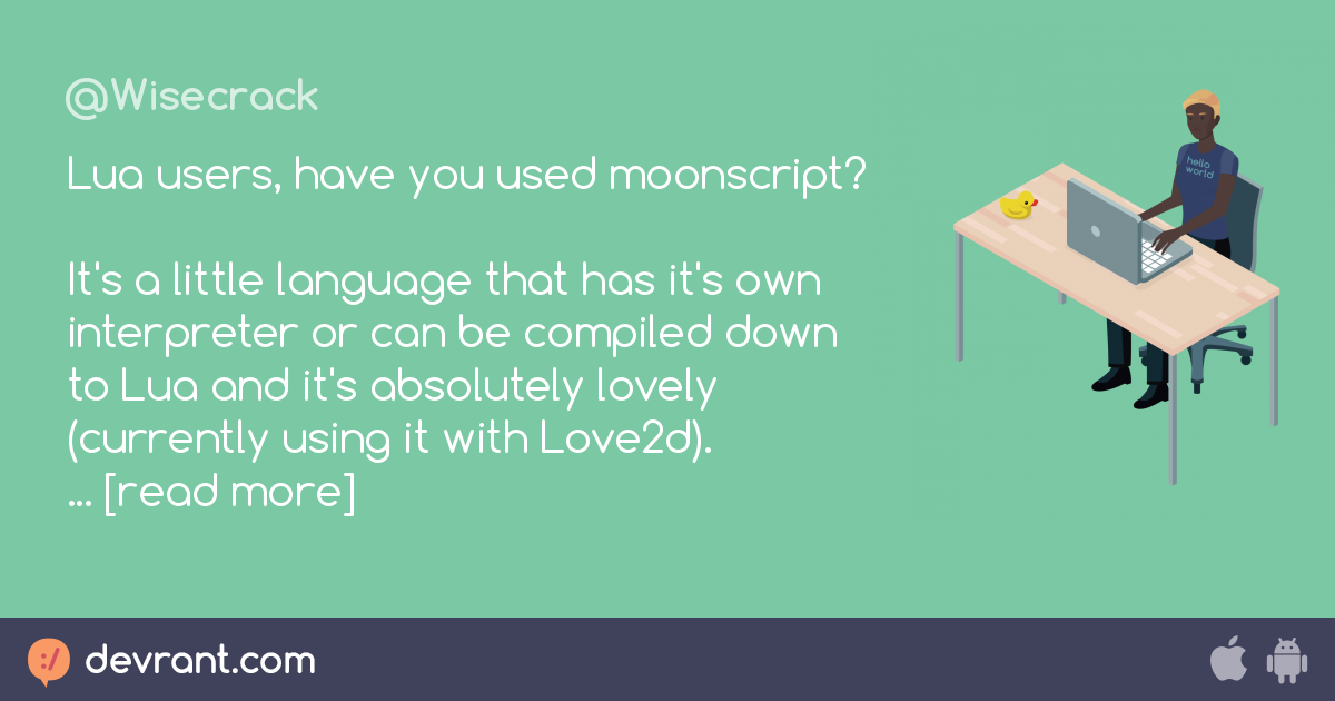 lua - Lua users, have you used moonscript? It's a little