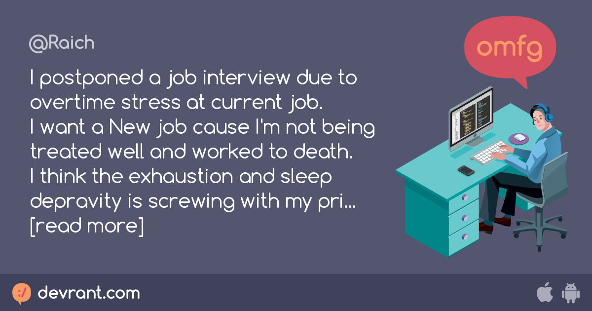 priorities messed up - I postponed a job interview due to