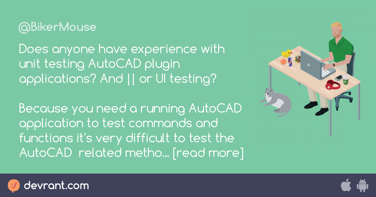 c# - Does anyone have experience with unit testing AutoCAD