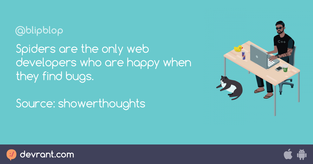 web development - Spiders are the only web developers who are happy