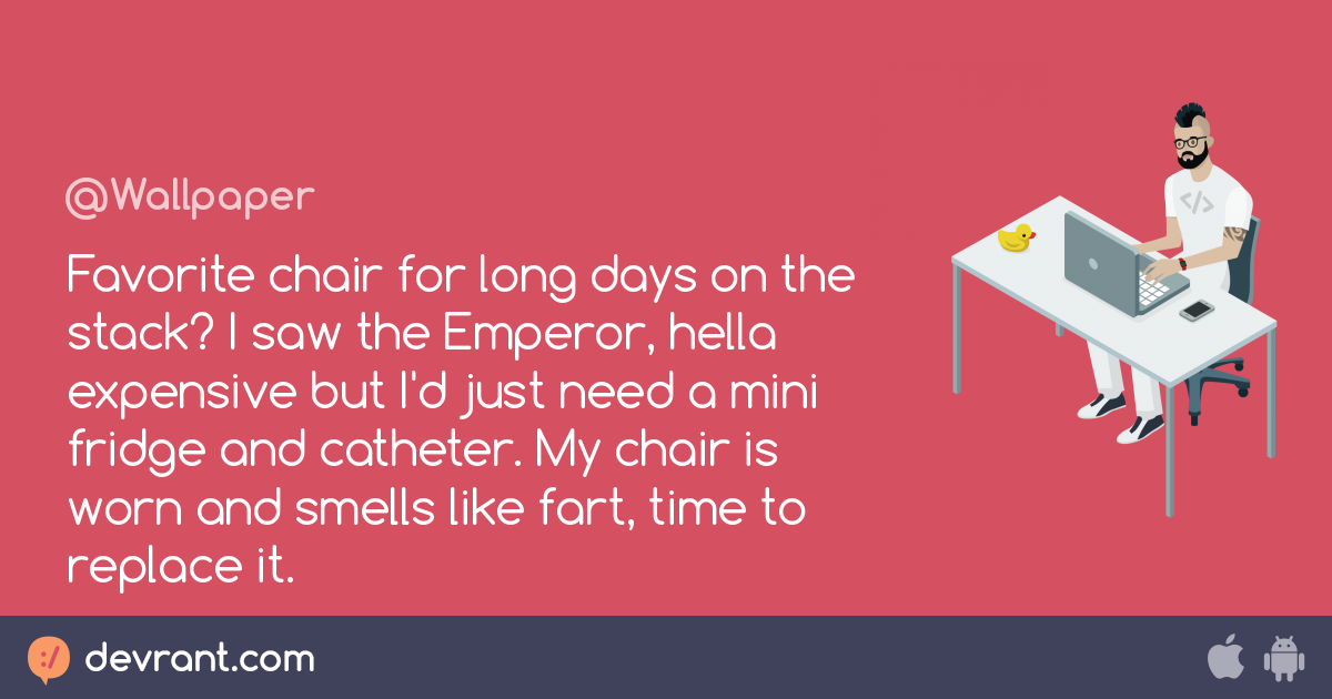 chair - Favorite chair for long days on the stack? I saw the