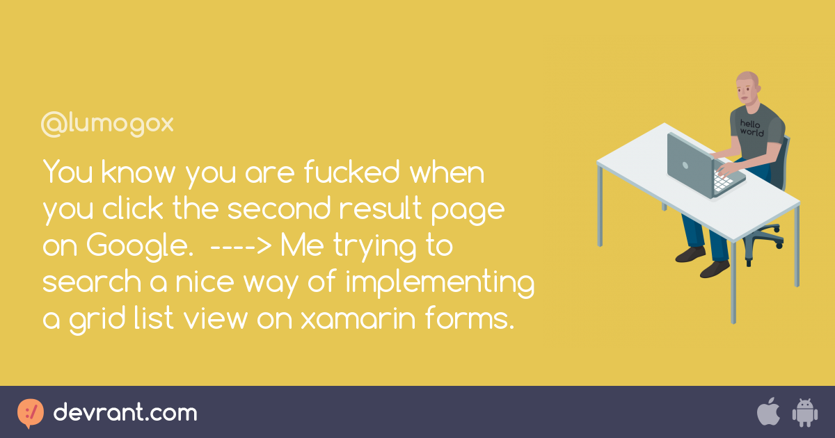 xamarin forms - You know you are fucked when you click the second