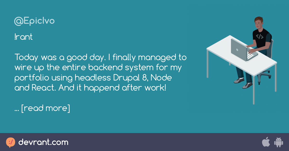 personal development drupal node react - !rant Today was a good day ...