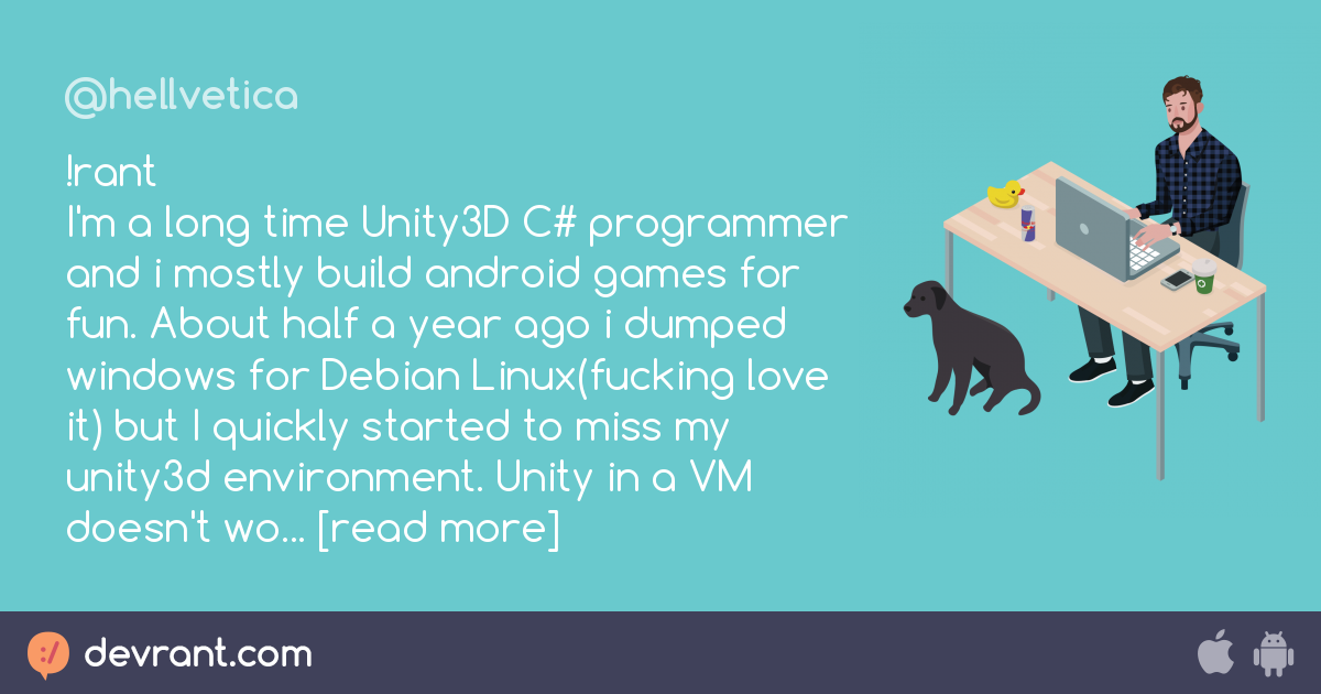 rant I'm a long time Unity3D C# programmer and i mostly