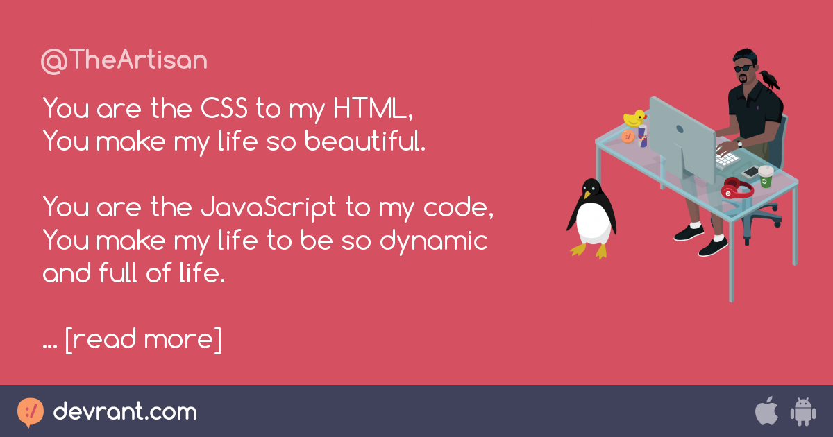 Poetry Takingabreak You Are The Css To My Html You Make My Life