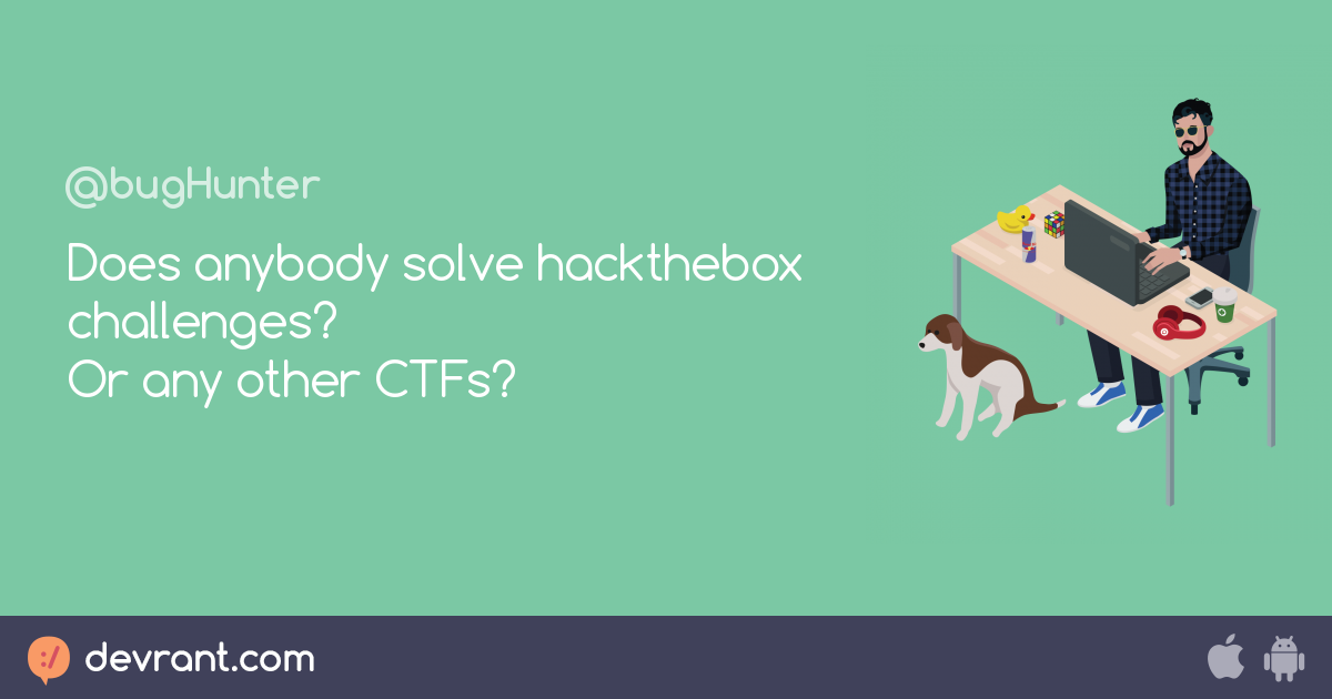 ctf - Does anybody solve hackthebox challenges? Or any other CTFs