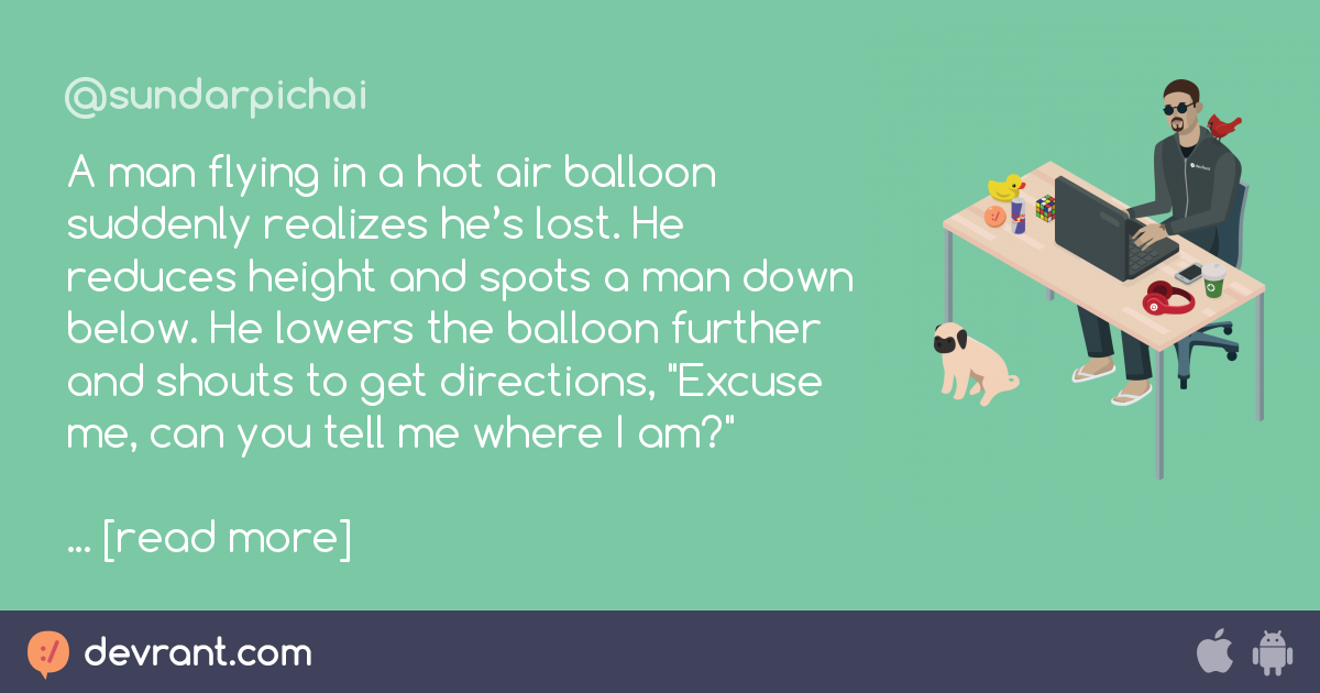 joke - A man flying in a hot air balloon suddenly realizes