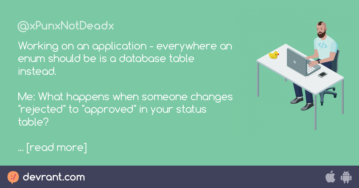 databases aren't the answer - Working on an application - everywhere