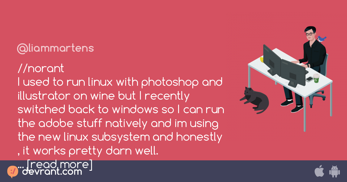 linux - //norant I used to run linux with photoshop and
